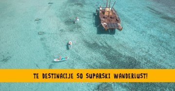 TOP SUP DESTINACIJE_WANDERLUST-1