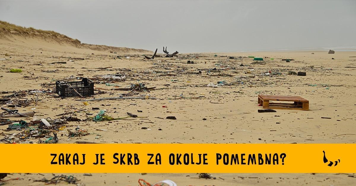 Zakaj je skrb za okolje pomembno